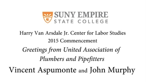 Thumbnail for entry 2015 HVACLS Commencement Address - Vincent Aspumonte & John Murphy