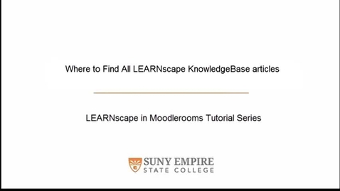 Thumbnail for entry Where to Find All LEARNscape KnowledgeBase Articles
