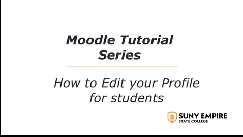 Thumbnail for entry Moodle tutorial for students: How to Edit Your Profile