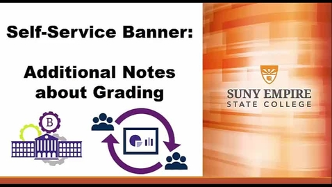 Thumbnail for entry Banner Training: Additional notes about Grading