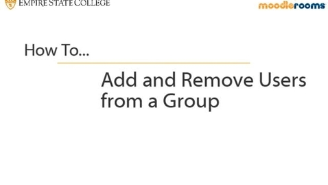 Thumbnail for entry Adding and Removing Users from Groups