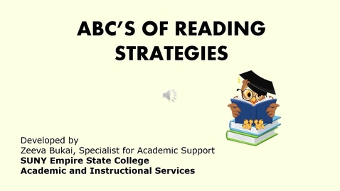 Thumbnail for entry The ABC's of Reading Strategies for College Students