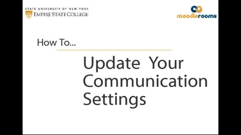 Thumbnail for entry Updating Communication Settings
