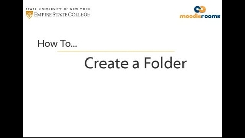 Thumbnail for entry Creating a Folder