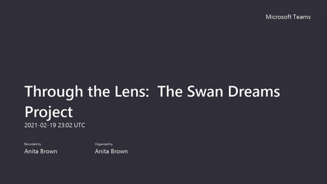 Thumbnail for entry Through the Lens_ The Swan Dreams Project