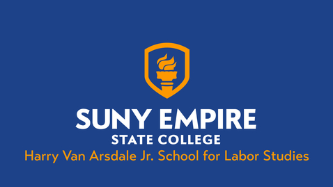 Thumbnail for entry Harry Van Arsdale Jr. School for Labor Studies - 2021 SUNY Empire Virtual Summer Commencement