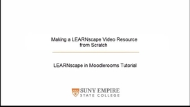 Thumbnail for entry Making a LEARNscape Video Resource from Scratch