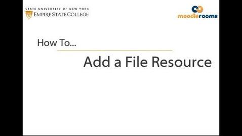 Thumbnail for entry Adding a File Resource