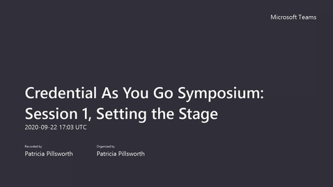 Thumbnail for entry Credential As You Go Symposium_ Session 1, Setting the Stage