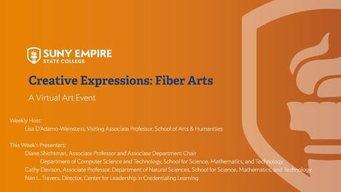 Thumbnail for entry Creative Expressions - Fiber Arts - April 23, 2020
