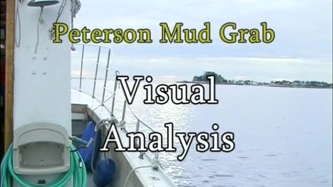 Thumbnail for entry Mud Grab Visual Analysis (Module 3)