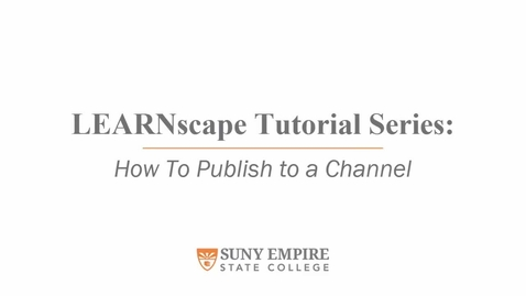 Thumbnail for entry How To Publish to a Channel