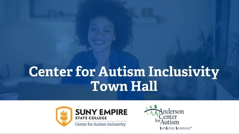 Thumbnail for entry Center for Autism Inclusivity Town Hall for Agencies - 8/25/2020