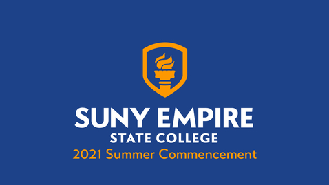 Thumbnail for entry SUNY Empire 2021 Virtual Summer Commencement