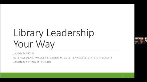Thumbnail for entry Library Leadership Your Way - Jason Martin