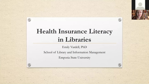 Thumbnail for entry Emily Vardell - Health Insurance Literacy in Libraries