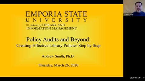 Thumbnail for entry Policy Audits and Beyond: Creating Effective Library Policies Step by Step - Dr. Andrew Smith