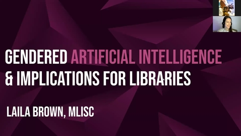 Thumbnail for entry Gendered Artificial Intelligence and Implications for Libraries
