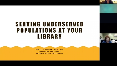 Thumbnail for entry Serving Underserved Populations at your Library - Dr. Bobbie Bushman 9/12/19