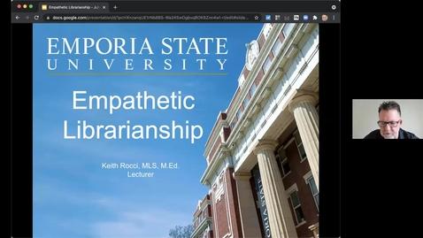 Thumbnail for entry Empathetic Librarianship - Keith Rocci