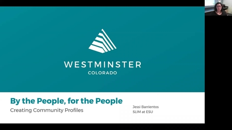 Thumbnail for entry Jessi Barrientos Webinar - By the People, For the People: Creating Community Profiles