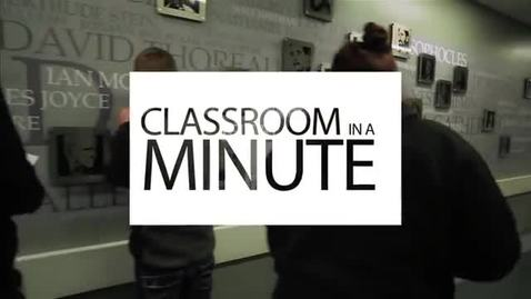 Thumbnail for entry Classroom in a Minute  WRIT 121