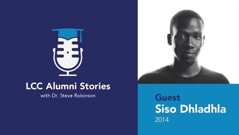 Thumbnail for entry LCC Alumni Stories – Siso Dhladhla