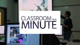 Thumbnail for entry Classroom in a Minute PHOTO 111