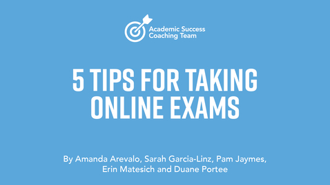 Thumbnail for entry 5 Tips for Taking Online Exams