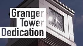 Thumbnail for entry Granger Clock Tower Dedication Ceremony