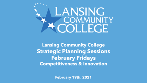 Thumbnail for entry February Fridays: Strategic Planning Session: Competitiveness and Innovation