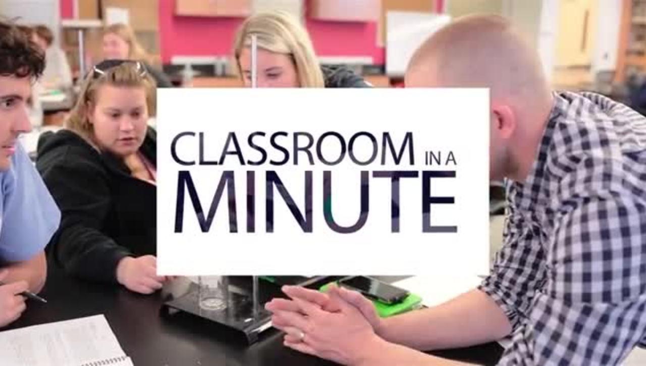 Classroom in a Minute BIOL 128
