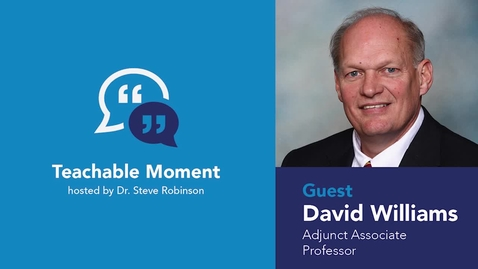 Thumbnail for entry Teachable Moment - David Williams