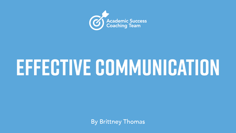 Thumbnail for entry Effective Communication Online – Brittney Thomas