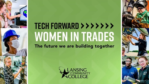 Thumbnail for entry Tech Forward Women in Trades