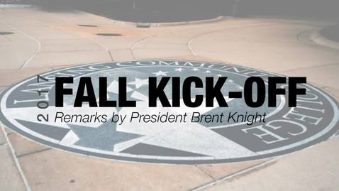 Thumbnail for entry 2017 Fall Kick-Off with President Brent Knight (full speech with slides)