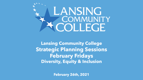 Thumbnail for entry February Fridays: Strategic Planning: Diversity, Equity & Inclusion