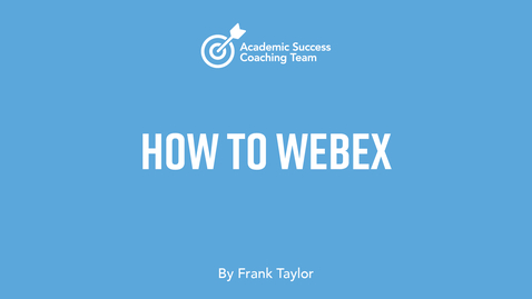 Thumbnail for entry How to Webex - Frank Taylor
