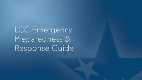 Thumbnail for entry LCC Emergency Preparedness & Response Guide