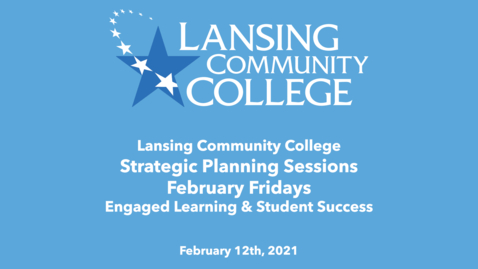 Thumbnail for entry February Fridays: Strategic Planning Sessions: Engaged Learning & Student Success