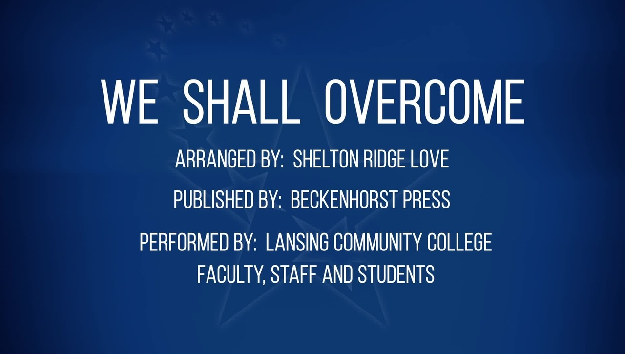 LCC Virtual Community Choir:  WE SHALL OVERCOME