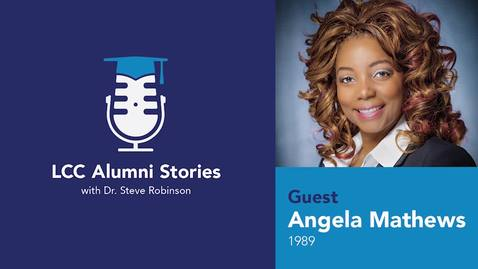 Thumbnail for entry LCC Alumni Stories - Angela Mathews