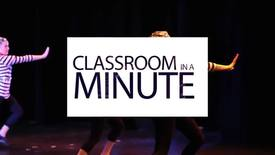 Thumbnail for entry Classroom in a Minute DANC 161