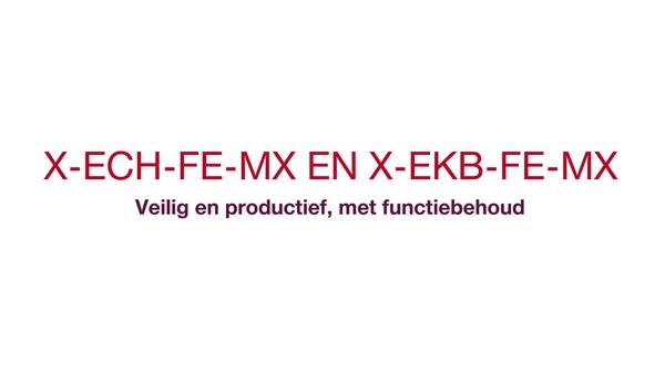 X-ECH-FE-MX and X-EKB-FE-MX - Veilig productief met functionele integriteit. (CIS, kabelintegriteitssysteem) (circuitintegriteitssysteem)