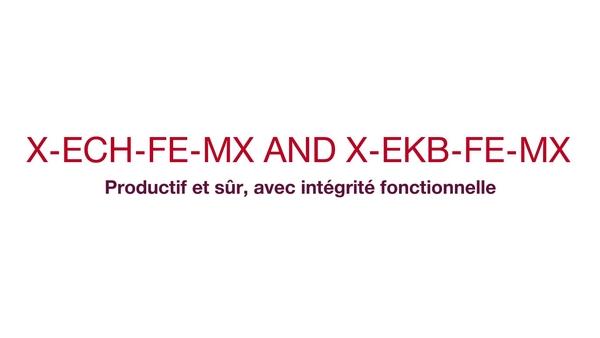 X-ECH-FE-MX und X-EKB-FE-MX – Sicher und produktiv mit Funktionserhalt. (CIS, Funktionserhaltsystem für Kabel) (Funktionserhaltsystem)