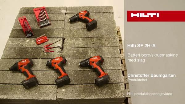 SF 2H-A batteri-bore-/skruemaskine - en Hilti-produktvideo.
