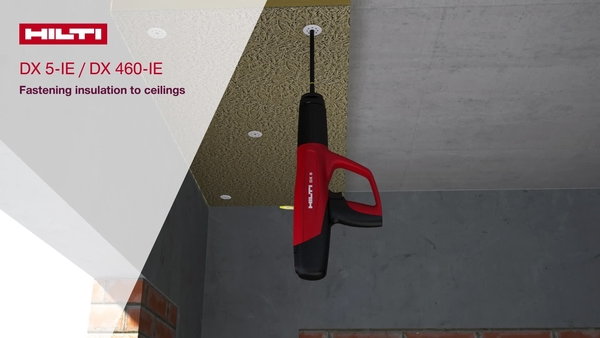 How to use the Hilti DX 5-IE / DX 460-IE tool to install ceiling application boards with Hilti X-IE-H