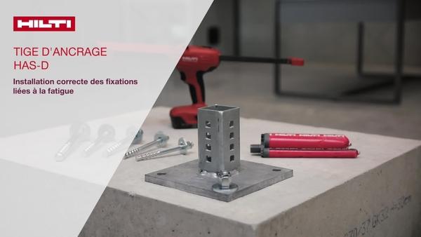 La tige d'ancrage HAS-D doit être correctement réglée en fonction de l'épaisseur de la platine. La profondeur d'implantation varie en fonction de l'épaisseur de la platine.