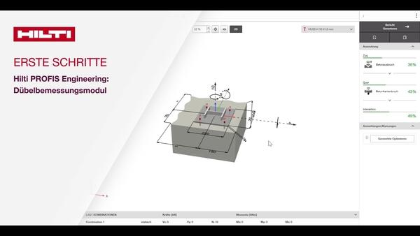 Anleitungsvideo: Erfahren Sie mehr über die Schritte zur schnellen und präzisen Bemessung von Dübelbefestigungen in Beton mit Hilti PROFIS Engineering Suite.