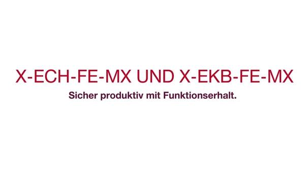 X-ECH-FE-MX und X-EKB-FE-MX – Sicher und produktiv mit Funktionserhalt. (Mit Untertiteln)  (CIS, Cable Integrated System, Funktionserhaltsystem für Kabel, BX3).
